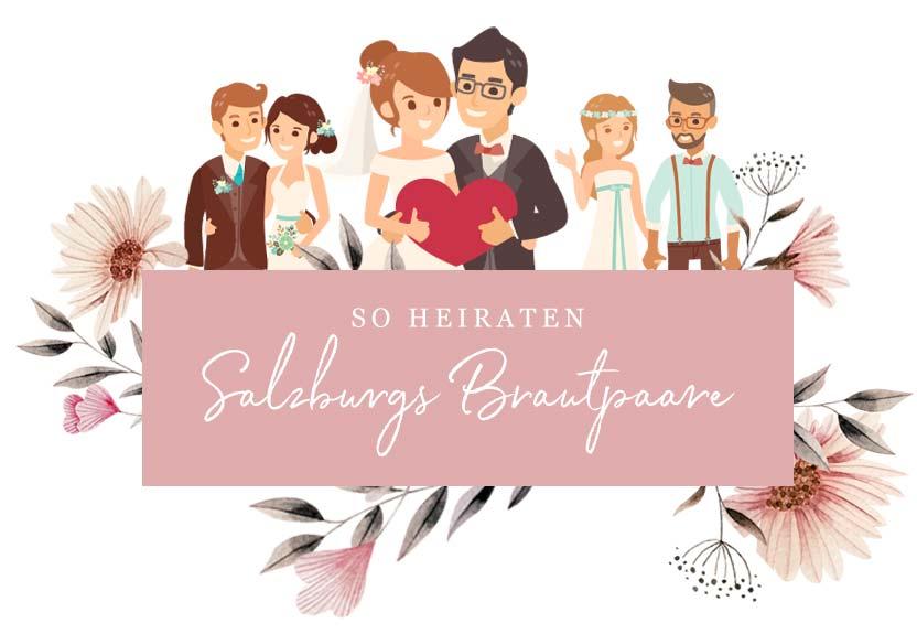 So heiraten Salzburgs Brautpaare