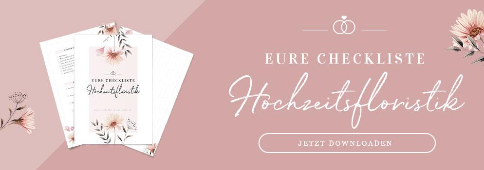 Eure kostenfreie Checkliste für Hochzeitsfloristik