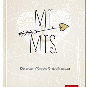 Gästebuch für die Hochzeit von Mr. & Mrs.