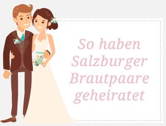 So haben Salzburger Brautpaare geheiratet